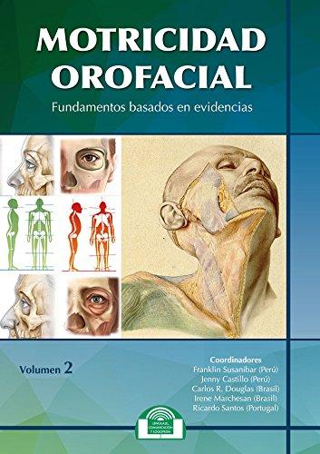 Motricidad Orofacial (vol.2). Fundamentos basados en evidencias (Lenguaje, Comunicación y Logopedia) por F. SUSANIBAR