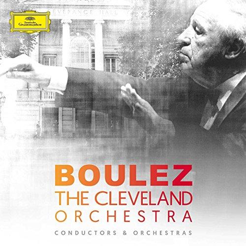 Boulez & das Cleveland Orchestra