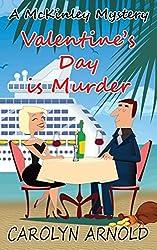 Valentine's Day is Murder (McKinley Mysteries) by Carolyn Arnold (2015-01-15)
