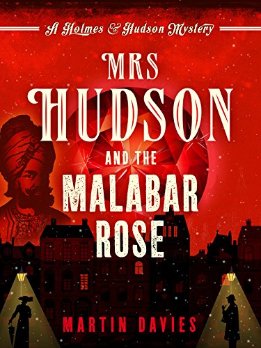 Mrs Hudson and the Malabar Rose (Holmes & Hudson Mystery Book 2) by [Davies, Martin]