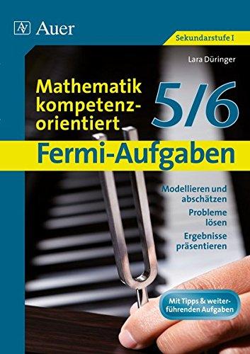 fermi-aufgaben-mathematik-kompetenzorientiert5-6-modellieren-und-abschatzen-probleme-losen-ergebniss