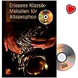 erlesene de Mélodies pour saxophone alto classique–Tous les grands compositeurs sont dans ce lehrbuch de Kurt Oiseaux avec CD et coloré Cœur Note Pince