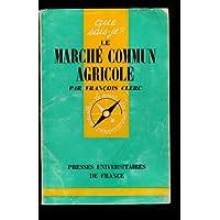 Le marche commun agricole