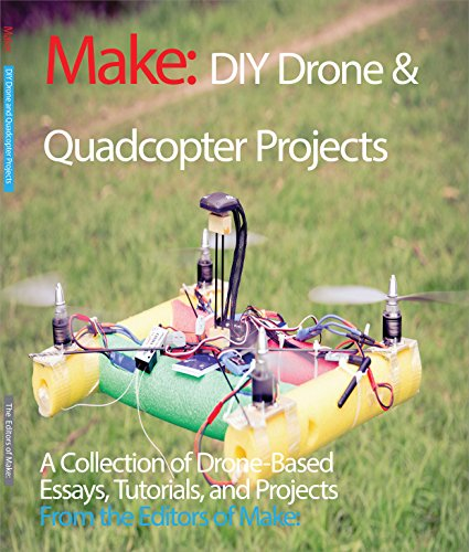 DIY Drone and Quadcopter Projects: A Collection of Drone-Based ...