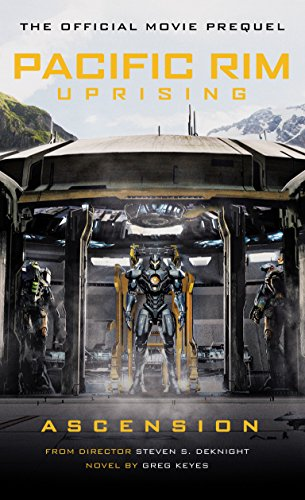 Pacific Rim Uprising: Ascension (English Edition)