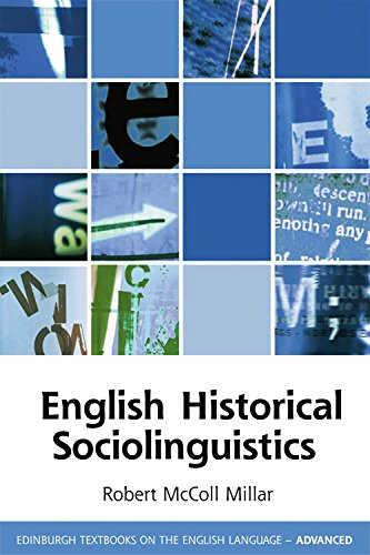 English Historical Sociolinguistics (Edinburgh Textbooks on the English Language)