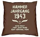 Geschenk zum 75. Geburtstag Hammer Jahrgang 1943 :-: Geburtstags Kissen Größe: 40x40cm Farbe: braun & Geburtstags-Urkunde