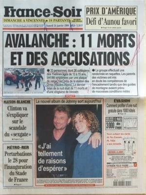 FRANCE SOIR [No 16631] du 24/01/1998 - LE PRIX D'AMERIQUE - DEFI D'AUNOU FAVORI AVALANCHE - 11 MORTS ET DES ACCUSATIONS MAISON-BLANCHE - CLINTON VA S'EXPLIQUER SUR LE SCANDALE DU SEXGATE LE NOUVEL ALBUM DE JOHNNY HALLYDAY EVASION - COMMENT PROFITER D'UNE NUIT GRATUIRE DANS 1000 HOTELS