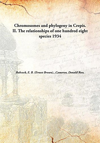 chromosomes-and-phylogeny-in-crepis-ii-the-relationships-of-one-hundred-eight-species-1934-hardcover
