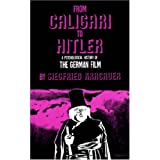 From Caligari to Hitler, a Psychological History of the German Film,