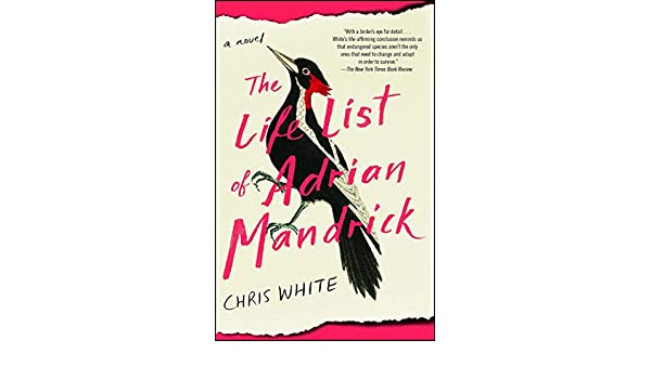 Amazon fr - The Life List of Adrian Mandrick: A Novel - Chris White