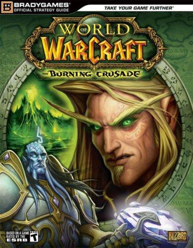 World of Warcraft: The Burning Crusade Official Strategy Guide (Official Strategy Guides) por Michael Lummis