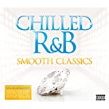 Chilled R&B - Smooth Classics