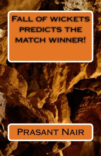 Fall of wickets predicts the match winner! por Prasant Nair