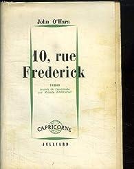 10, rue Frederick par John O'Hara