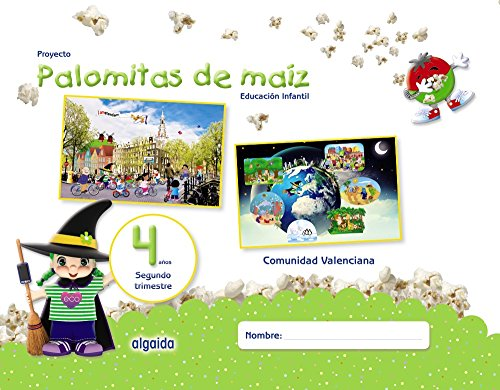 Proyecto Palomitas de maíz. Educación Infantil. 4 años. Segundo Trimestre