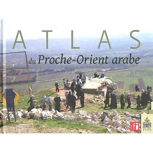 Atlas du proche-Orient arabe