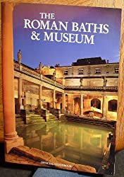 The Roman Baths and Museum: Official Guidebook by Professor Cunliffe (1985-08-02)