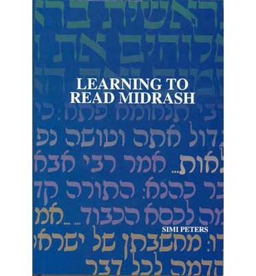 [(Learning to Read Midrash)] [ By (author) Simi Peters ] [April, 2005]