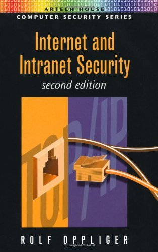 Internet & Intranet Security by Rolf Oppliger (2007-06-01)