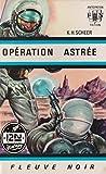 Perry Rhodan n°01 - Opération Astrée - extrait offert (French Edition)
