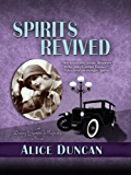 Spirits Revived (Daisy Gumm Majesty)