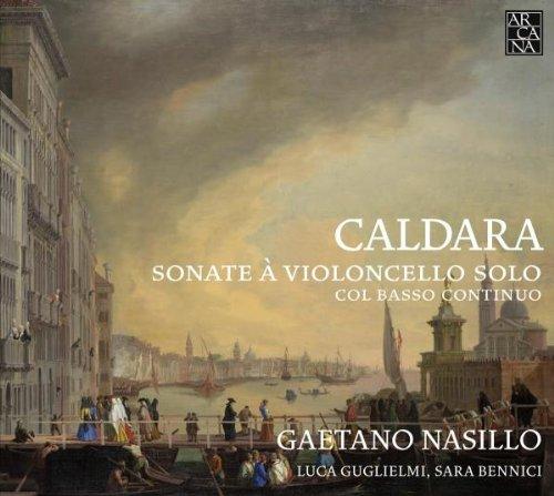 Caldara: Sonaten für Violoncello und Basso continuo