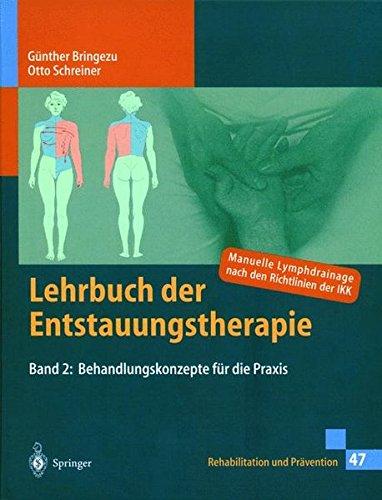 lehrbuch der entstauungstherapie 2: behandlungskonzepte fa1/4r die praxis