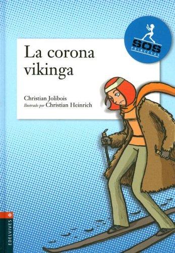 La corona vikinga (Sos Princesas)