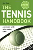 The Tennis Handbook: A Complete Guide to the Modern Game