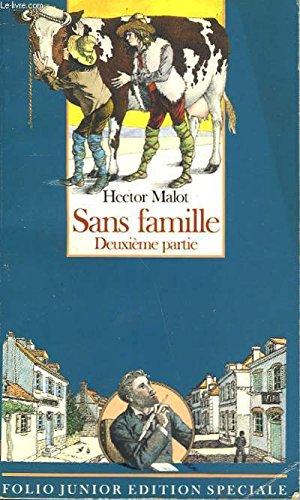 Sans Famille, Tome 2 : par Hector Malot
