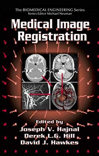 Medical Image Registration (Biomedical Engineering) (English Edition)