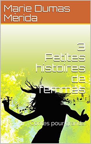 3-petites-histoires-de-femmes-contes-pour-les-grands