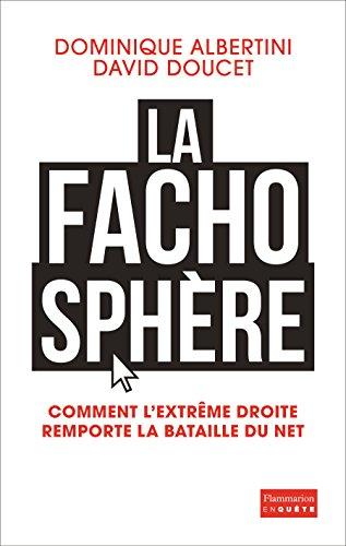 La Fachosphere par Albertini / Doucet d