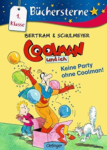 Coolman und ich - Keine Party ohne Coolman