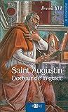 Saint Augustin: docteur de la grâce