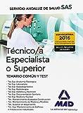 Técnico/a Especialista del Servicio Andaluz de Salud. Temario Común y Test