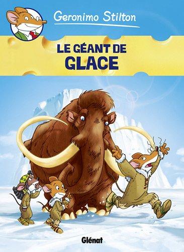 Geronimo Stilton, Tome 5 : Le géant de glace