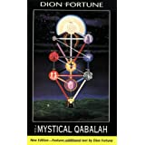 Mystical Qabalah by Dion Fortune (2000-09-01)