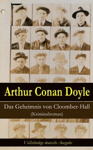 Das Geheimnis von Cloomber-Hall (Kriminalroman) - Vollständige deutsche Ausgabe (German Edition)