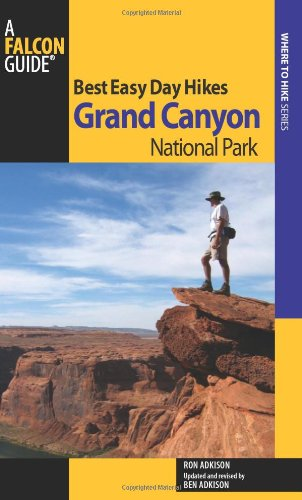 Best Easy Day Hikes Grand Canyon National Park (Best Easy Day Hikes Series)