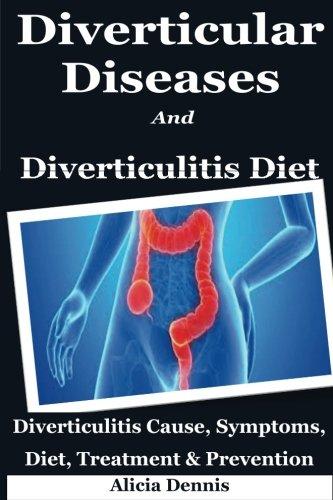 diverticular-diseases-and-diverticulitis-diet-diverticulitis-cause-symptoms-diet-treatment-preventio