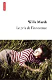 prix de l'innocence (Le) / Willa Marsh | Marsh, Willa. Auteur