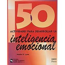 50 Actividades Para Desarrollar La Inteligencia emociónal (Management-Talleres de destrezas) de Adele B. Lynn (27 jun 2001) Tapa blanda