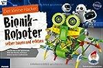 Der kleine Hacker: Bionik-Roboter sel...