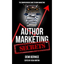 Author Marketing Secrets: The Comprehensive Guide to Book Marketing (English Edition)