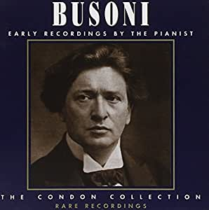 The Condon Collection - Busoni [Import anglais]