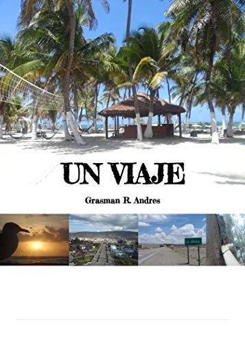 Un Viaje (ver nº 1) por Andres Grasman