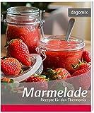 Marmelade Rezepte für den Thermomix