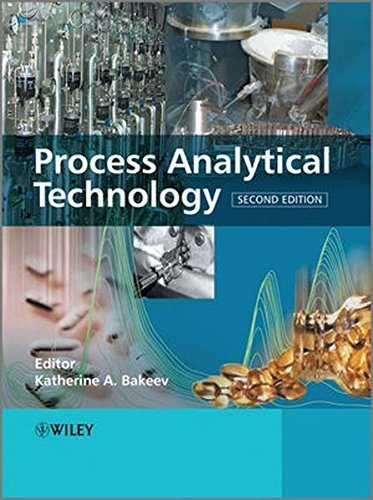 Process Analytical Technology: Spectroscopic Tools and Implementation Strategies for the Chemical and Pharmaceutical Industries (2010-06-14)